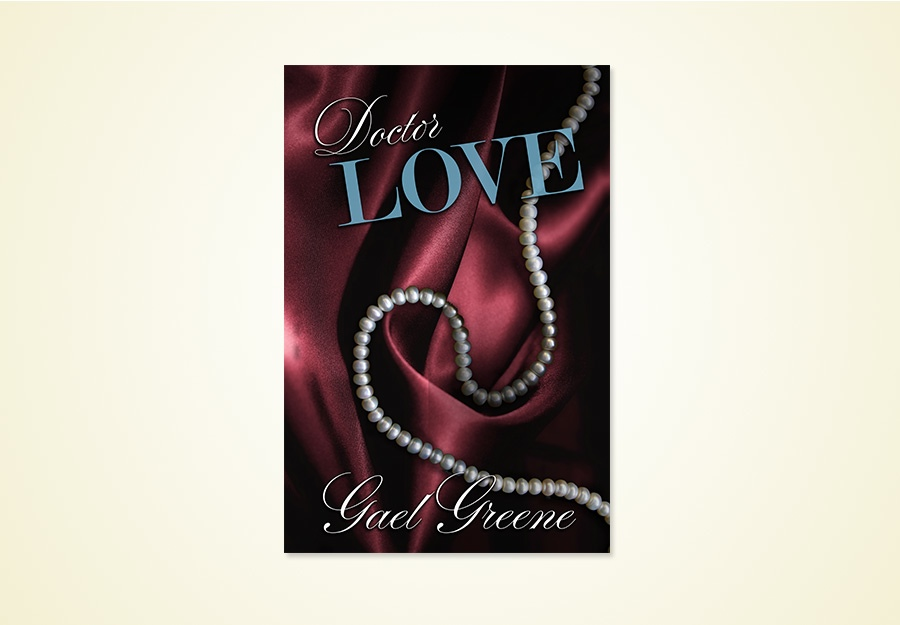 Gael Greene Dr Love book cover design